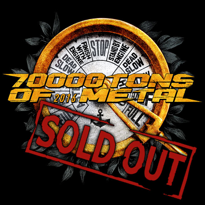 70000TONS OF METAL 2016 IS SOLD OUT!